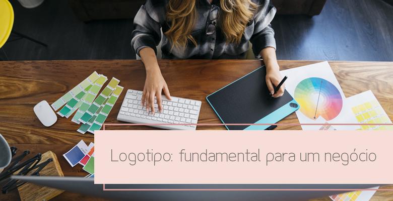 Logotipo: fundamental para um negócio